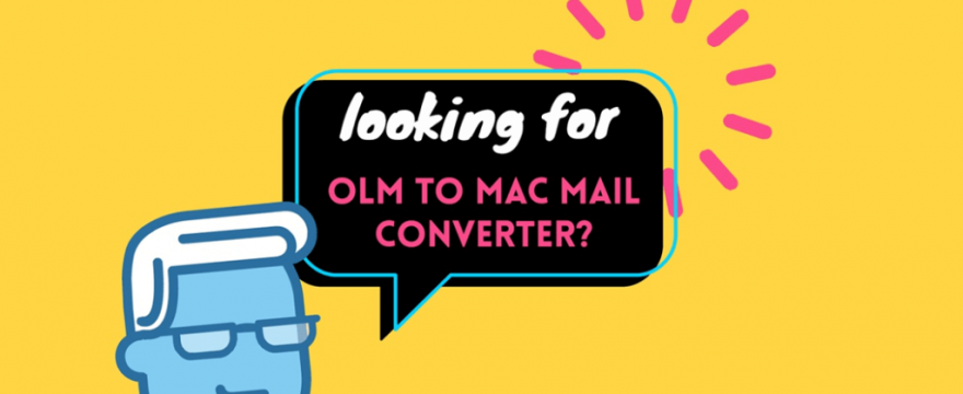 How to Move OLM to Apple Mail When the Client Doesn't Support the Data File Format